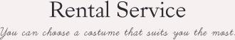 (レンタルサービス)Rental Service